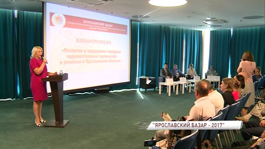 Как сохранить и развить народные промыслы обсудят на «Ярославском базаре»