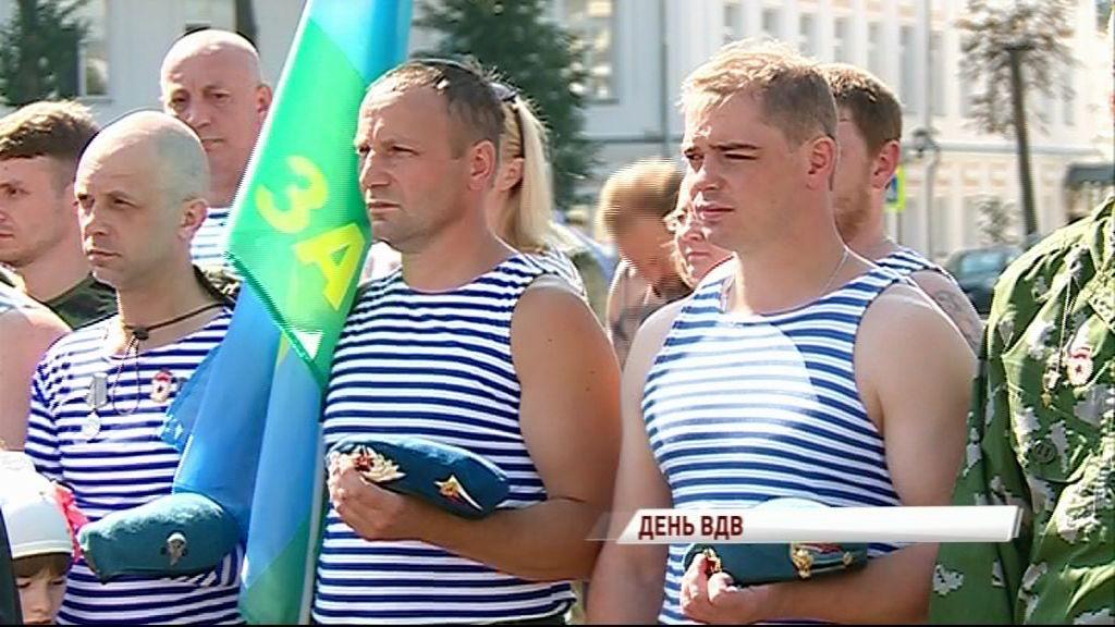 День ВДВ: как в Ярославле отметили день десантника